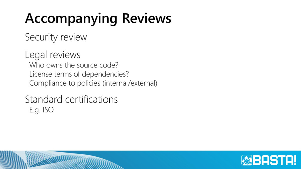 Accompanying Reviews Security review Legal revi...