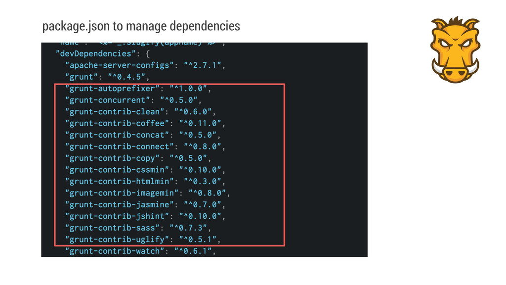 package.json to manage dependencies