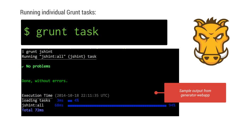 Running individual Grunt tasks: Sample output f...