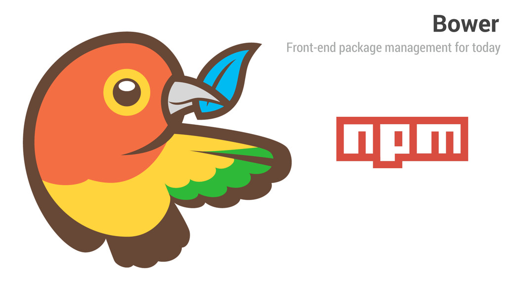 Front-end package management for today Bower