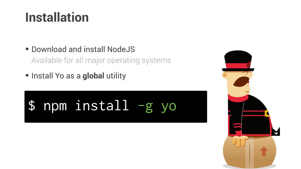 Installation • Download and install NodeJS · Av...