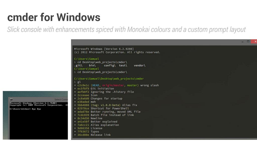 cmder for Windows Slick console with enhancemen...