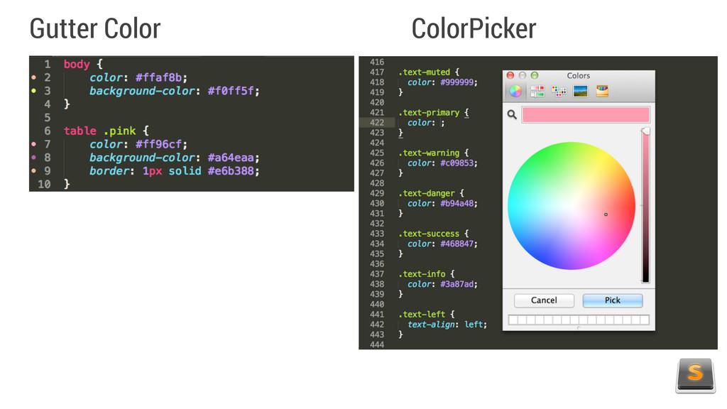 Gutter Color ColorPicker