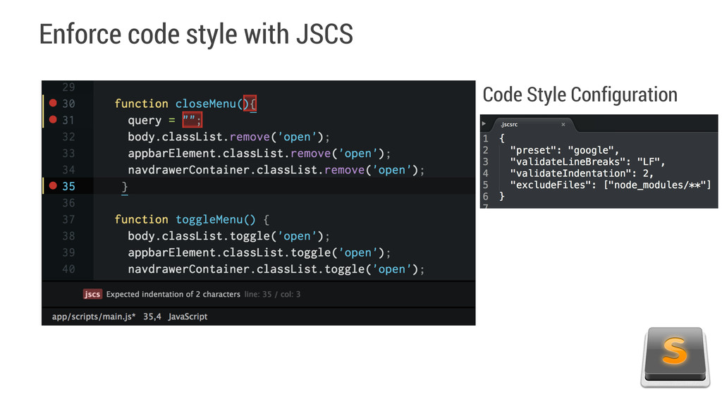 Enforce code style with JSCS Code Style Configu...