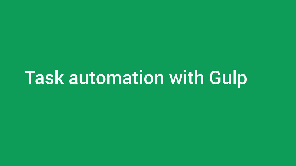 Task automation with Gulp
