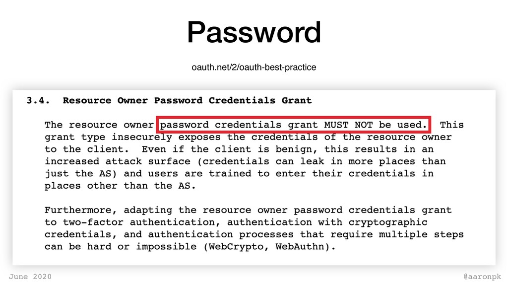 @aaronpk June 2020 Password oauth.net/2/oauth-b...