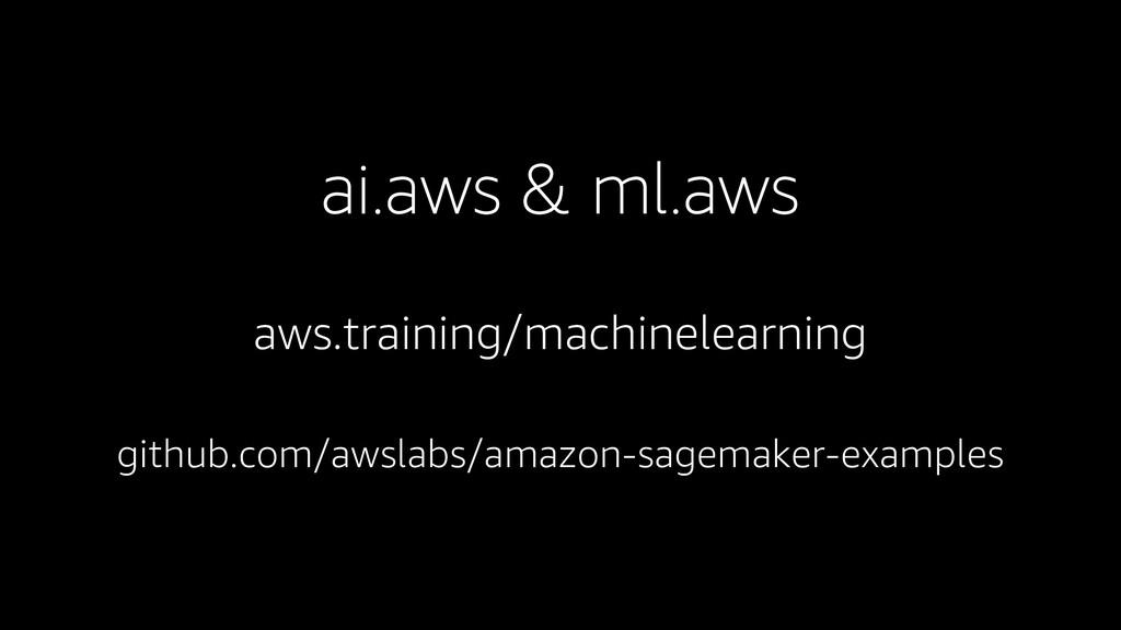 ai.aws & ml.aws aws.training/machinelearning gi...