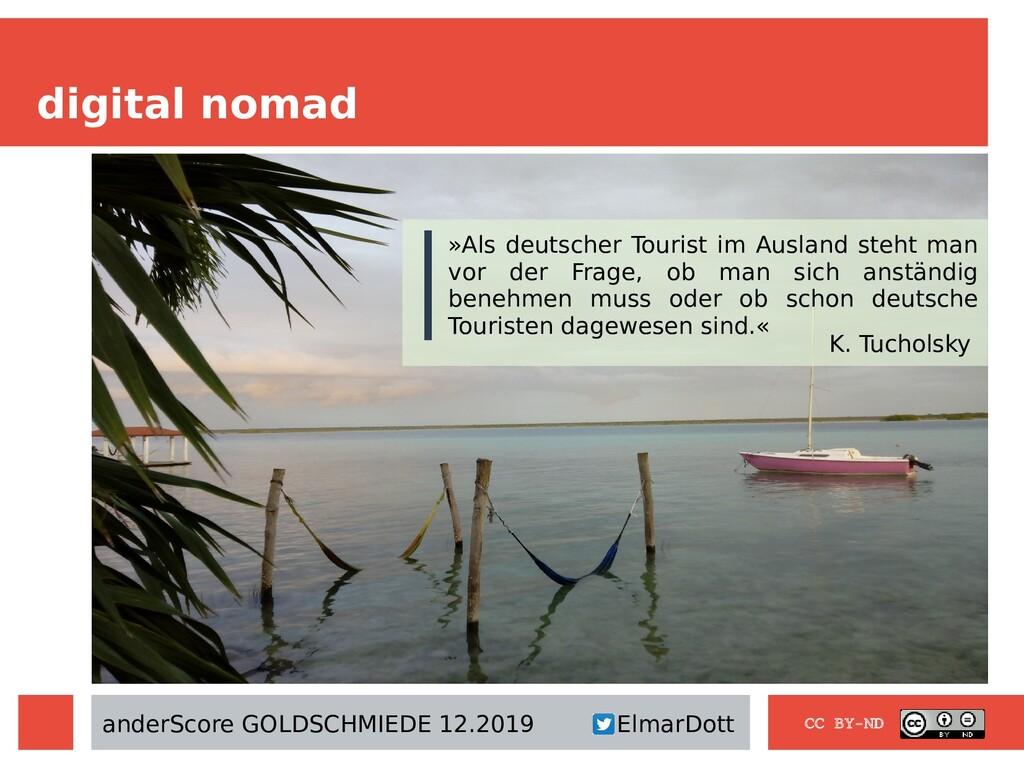 digital nomad CC BY-ND »Als deutscher Tourist i...