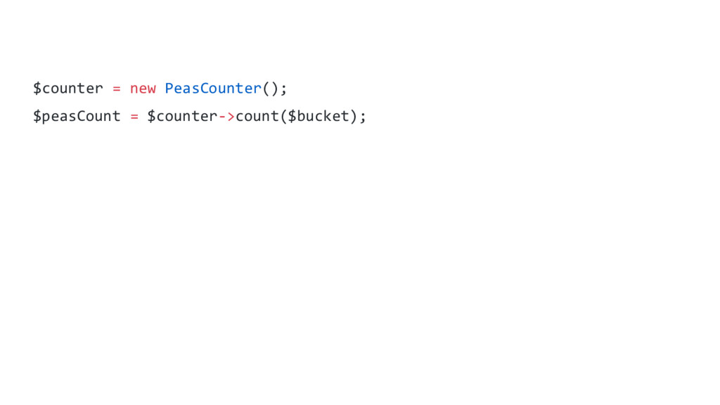 $counter = new PeasCounter(); $peasCount = $cou...