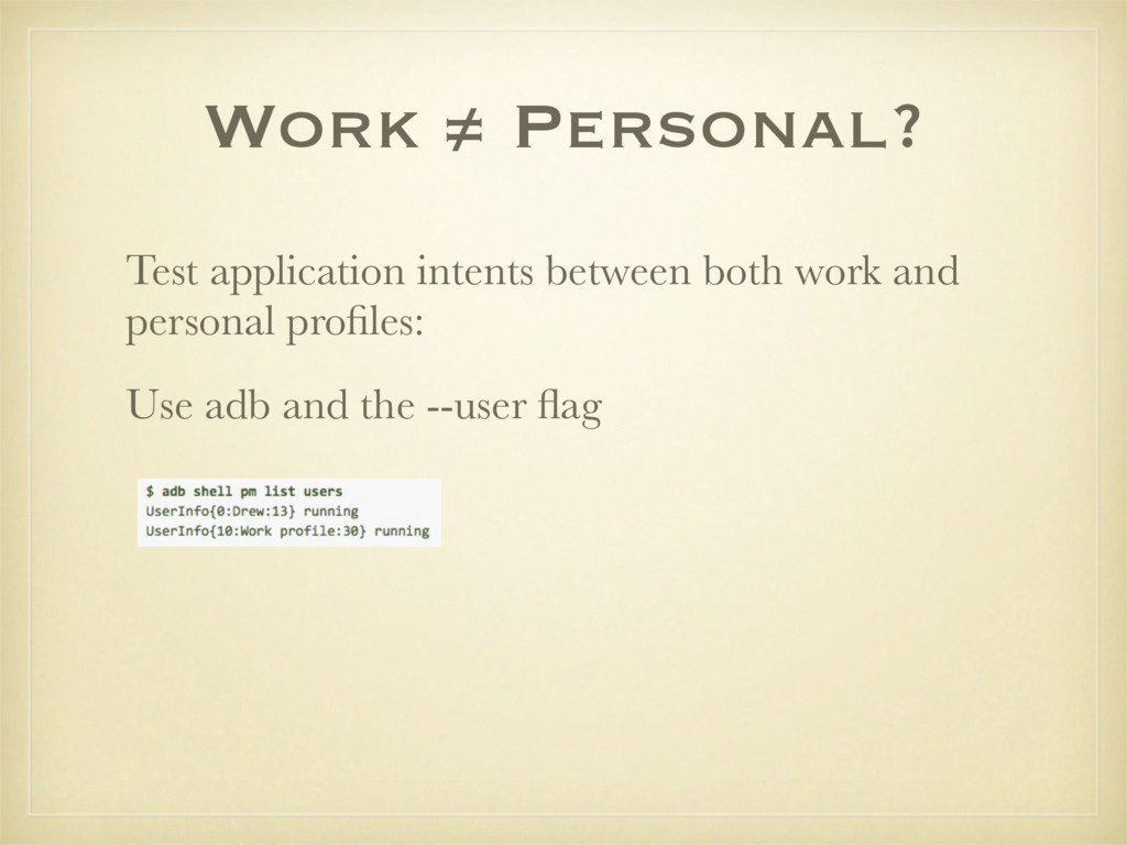 Work ≠ Personal? Test application intents betwe...