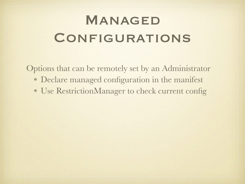 Managed Configurations Options that can be remo...