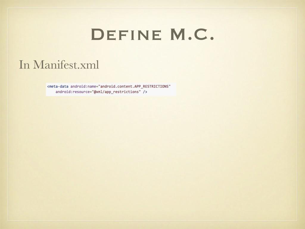 Define M.C. In Manifest.xml