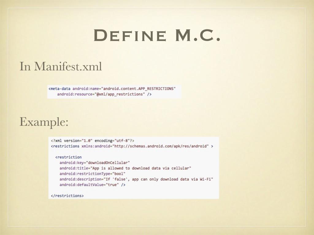 Define M.C. In Manifest.xml Example: