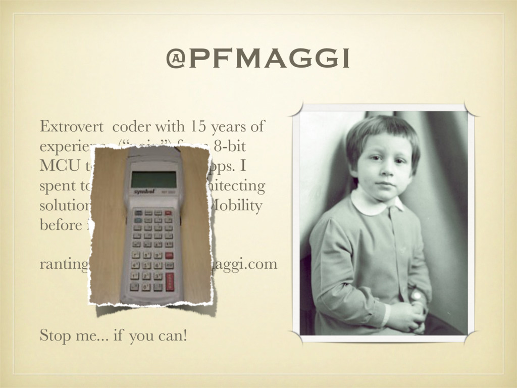 @PFMAGGI Extrovert coder with 15 years of exper...