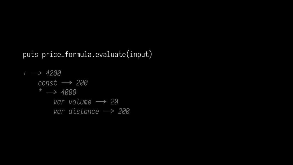 puts price_formula.evaluate(input) + ./> 4200 c...