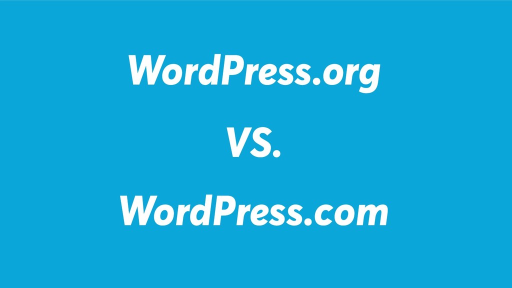 WordPress.org WordPress.com VS.