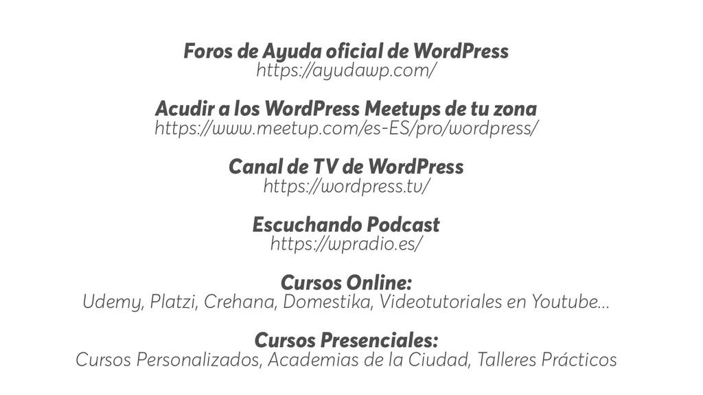 Foros de Ayuda oficial de WordPress https://ayu...