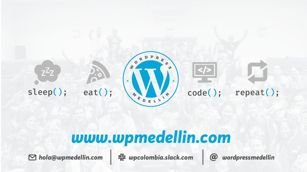 www.wpmedellin.com eat(); code(); sleep(); repe...