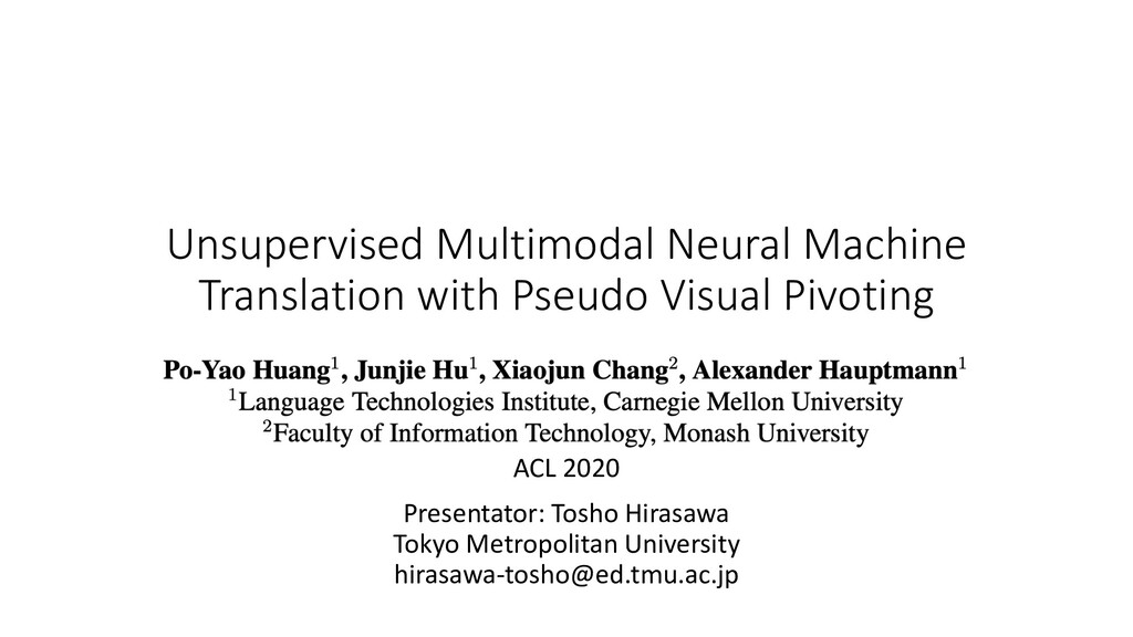 Unsupervised Multimodal Neural Machine Translat...