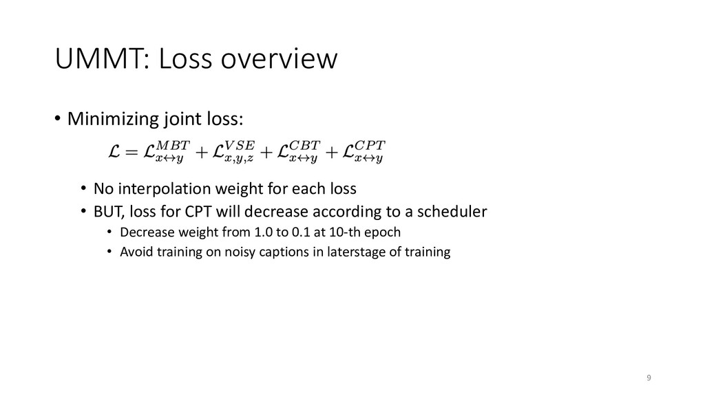 UMMT: Loss overview • Minimizing joint loss: • ...
