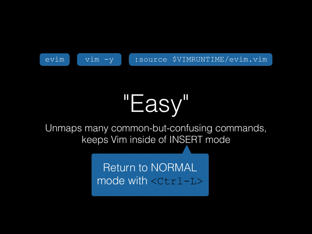 """""""Easy"""" Unmaps many common-but-confusing command..."""