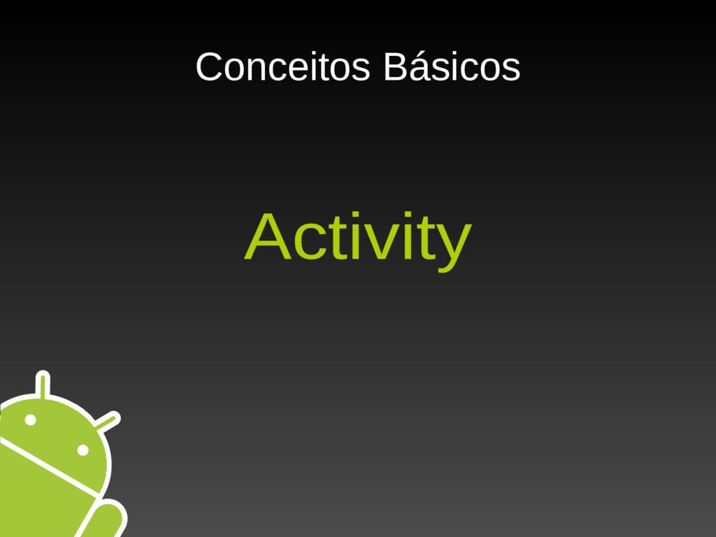 Conceitos Básicos Activity