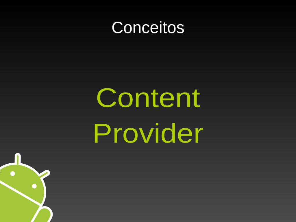 Conceitos Content Provider