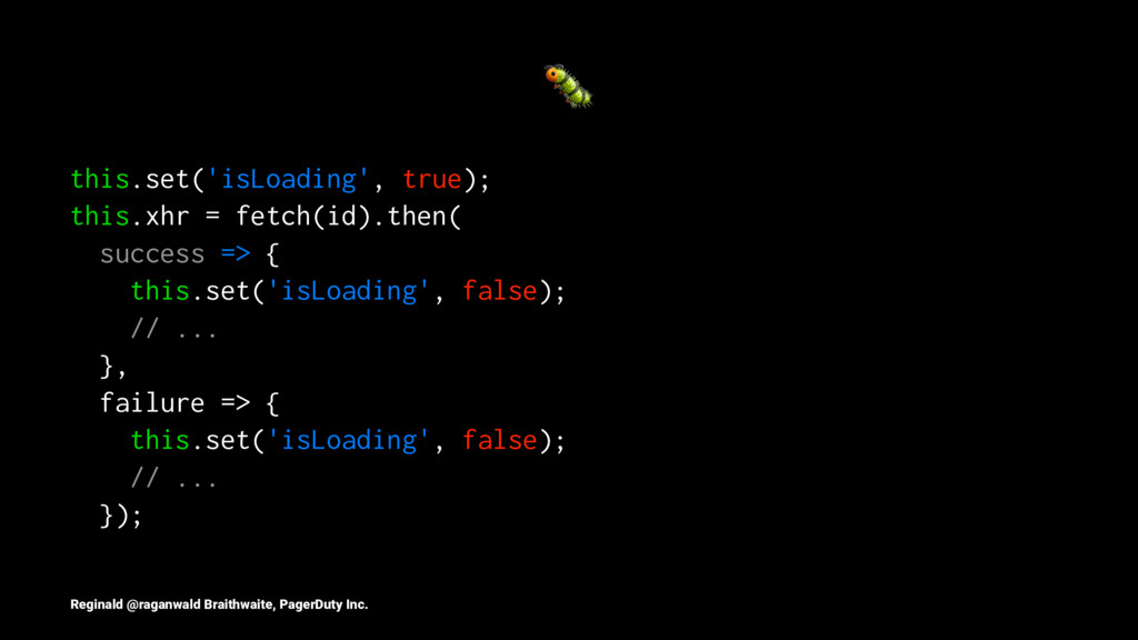 ! this.set('isLoading', true); this.xhr = fetch...