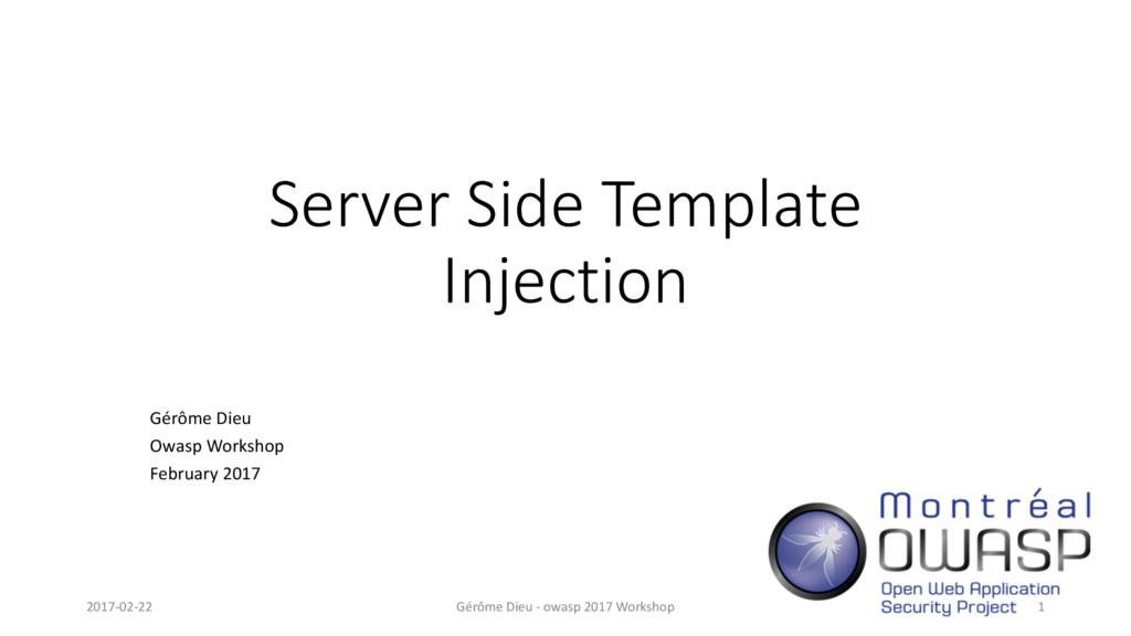Server Side Template Injection Gérôme Dieu Owas...