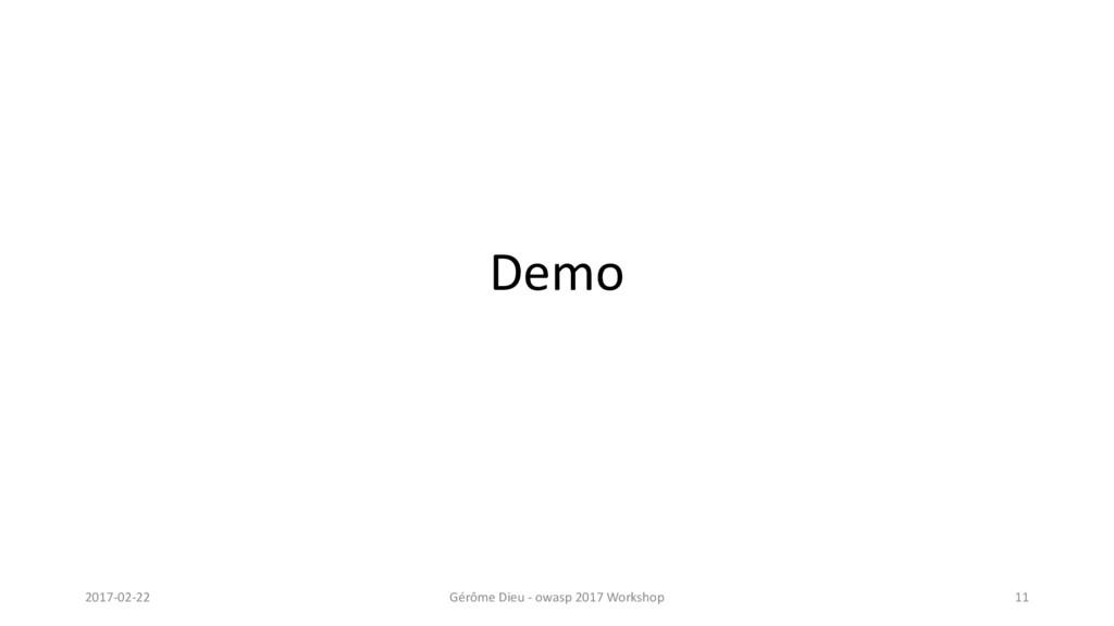 Demo 2017-02-22 Gérôme Dieu - owasp 2017 Worksh...