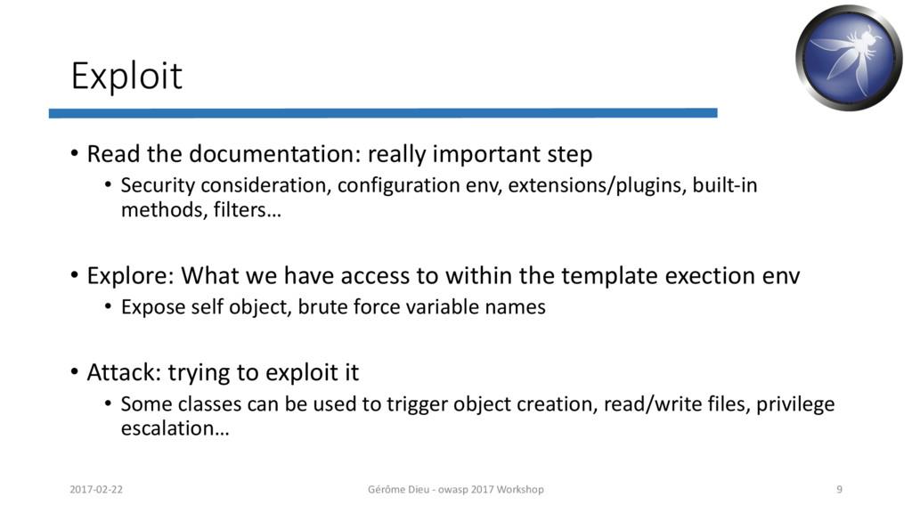 Exploit • Read the documentation: really import...