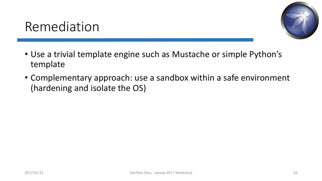 Remediation • Use a trivial template engine suc...