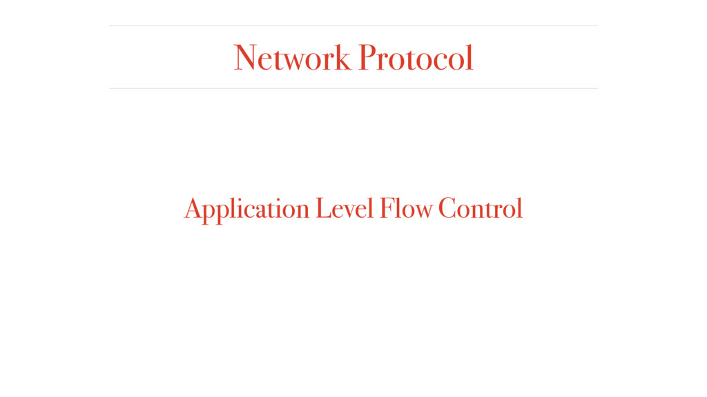 Network Protocol Application Level Flow Control