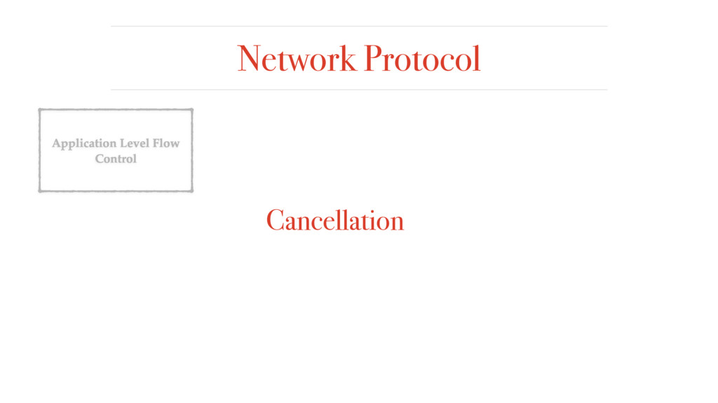 Network Protocol Application Level Flow Control...