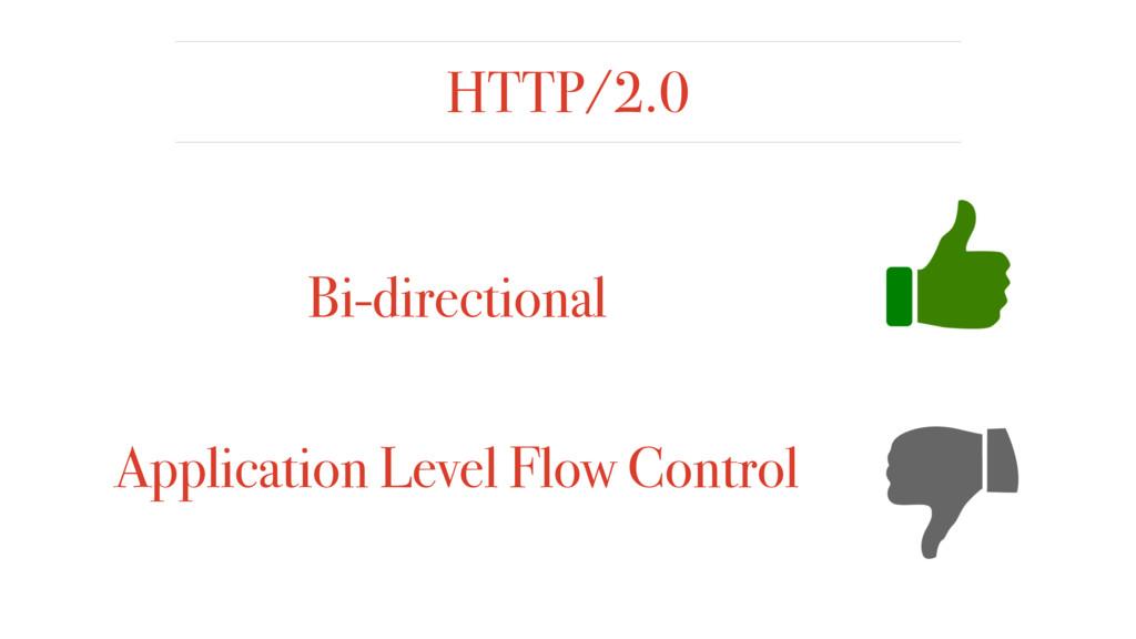 HTTP/2.0 Bi-directional Application Level Flow ...