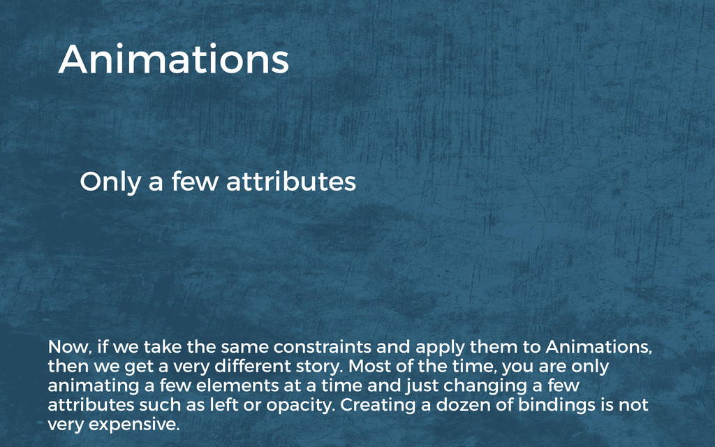 Only a few attributes Animations Now, if we tak...