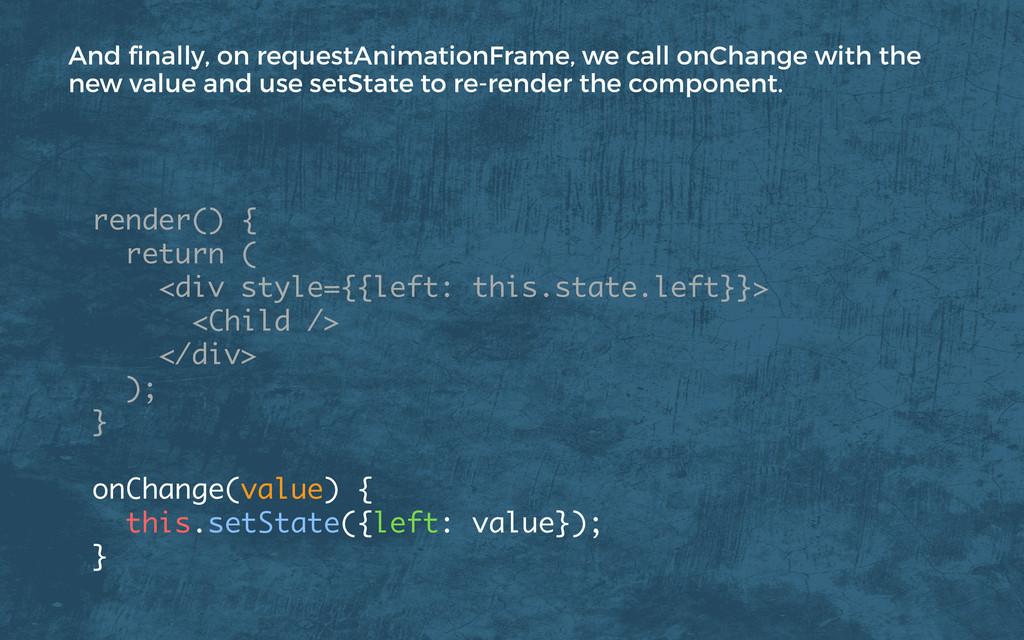 render() { return ( <div style={{left: this....