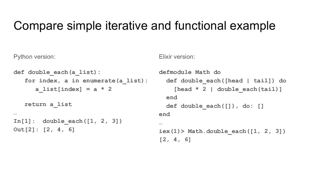 Compare simple iterative and functional example...