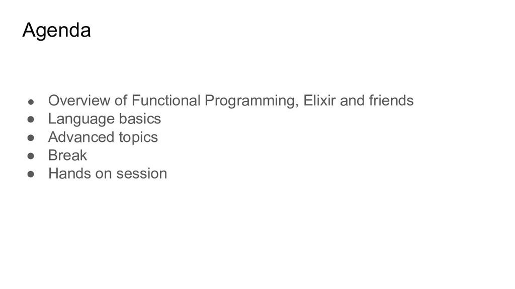 ● Overview of Functional Programming, Elixir an...