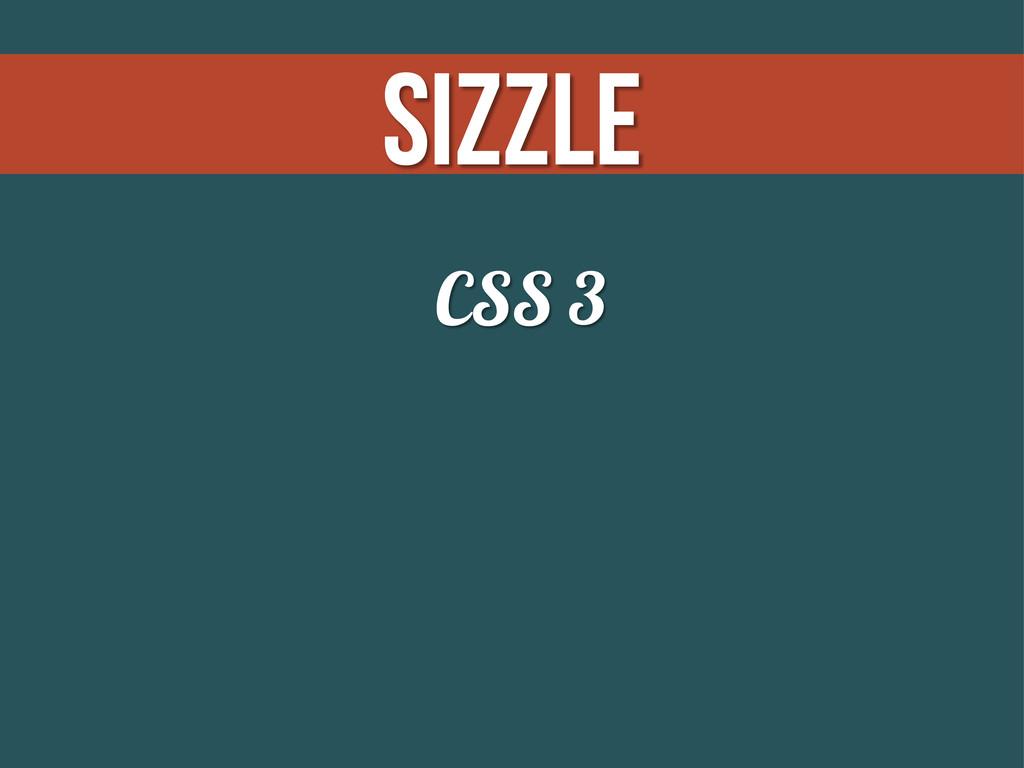 Sizzle CSS 3