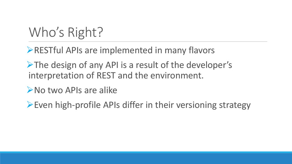 Who's Right? RESTful APIs are implemented in m...