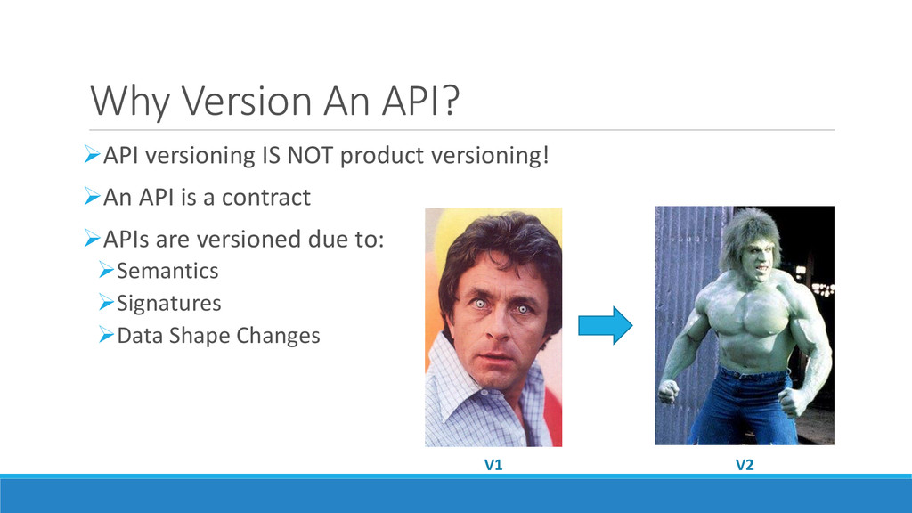 Why Version An API? API versioning IS NOT prod...