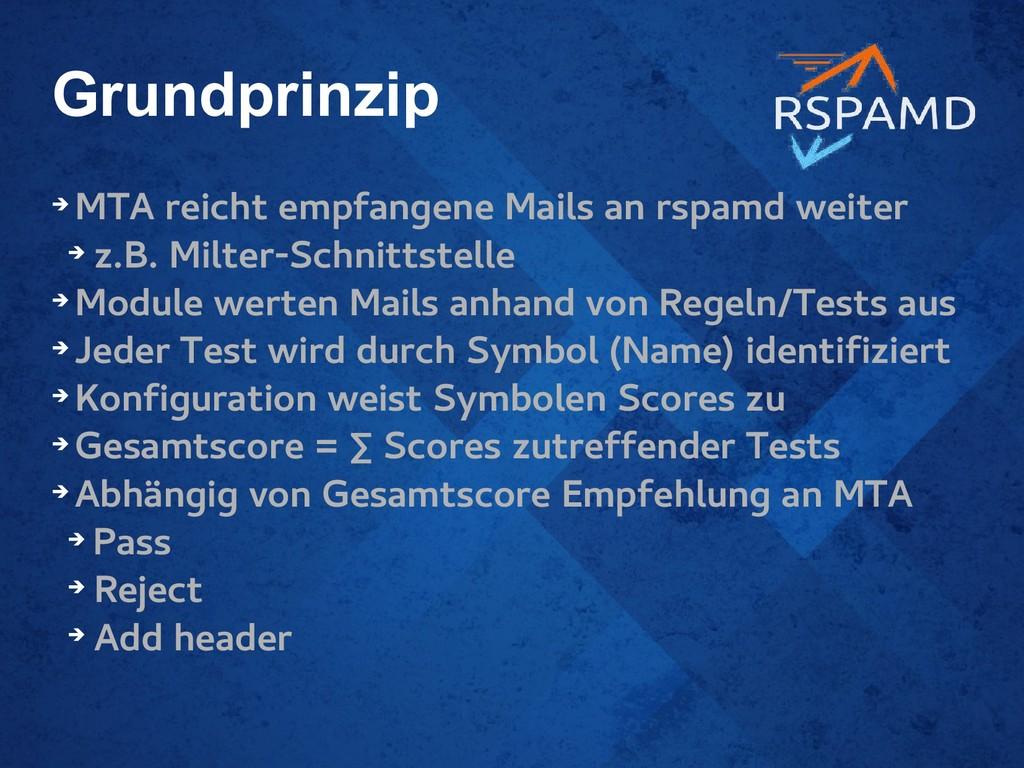 Grundprinzip ➔ MTA reicht empfangene Mails an r...