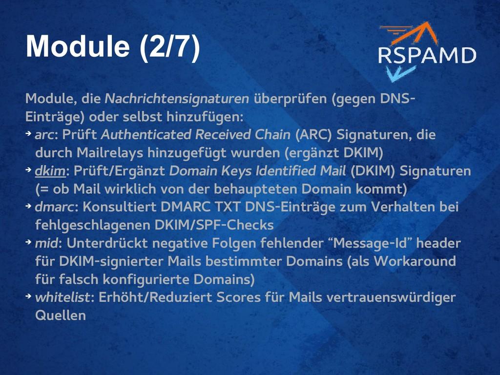 Module (2/7) Module, die Nachrichtensignaturen ...
