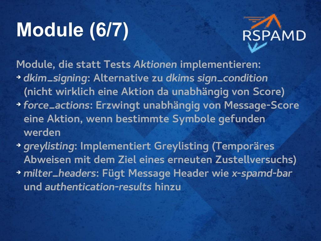 Module (6/7) Module, die statt Tests Aktionen i...