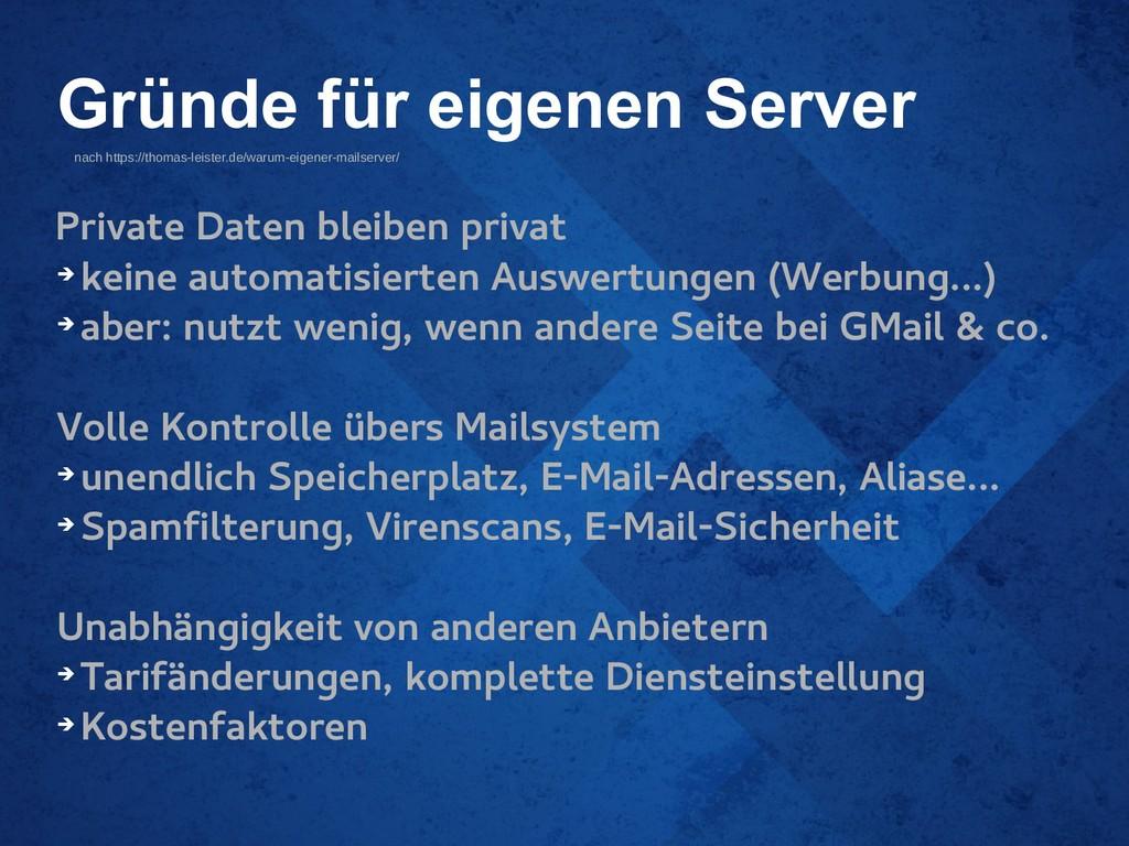 Gründe für eigenen Server Private Daten bleiben...