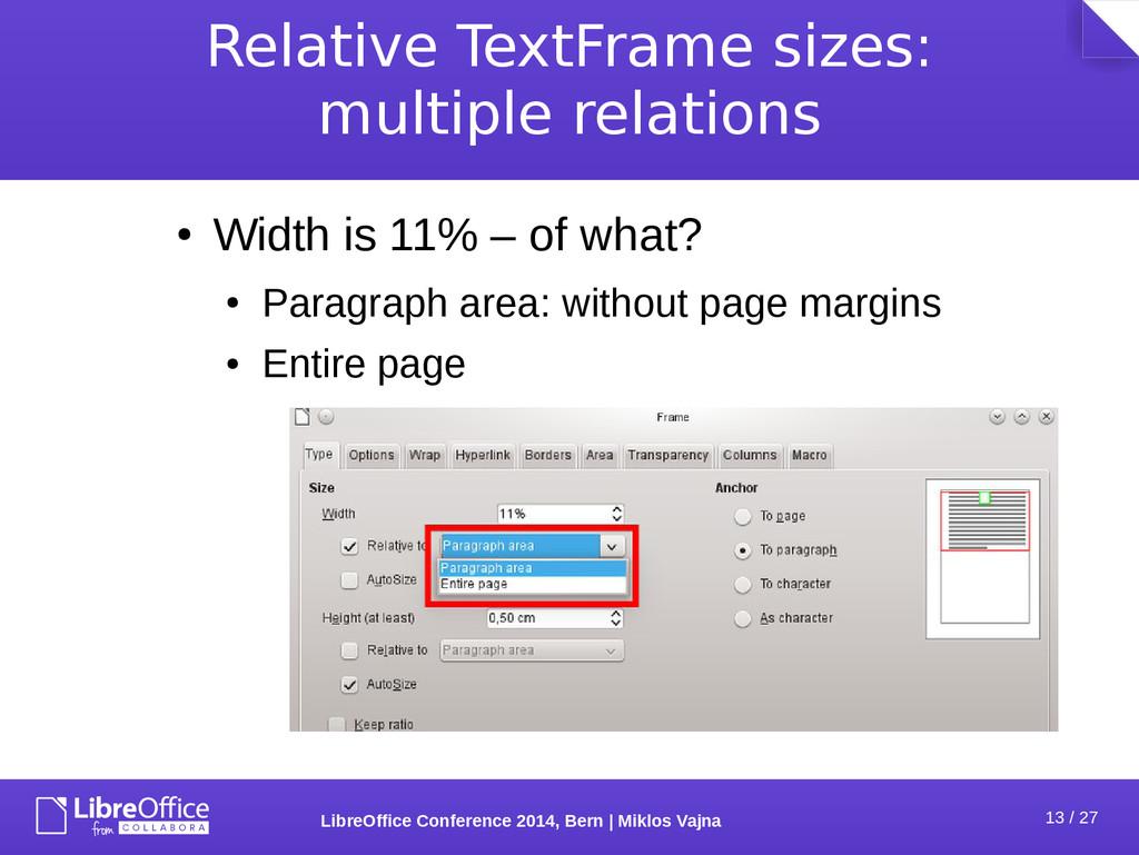 13 / 27 LibreOffice Conference 2014, Bern   Mik...