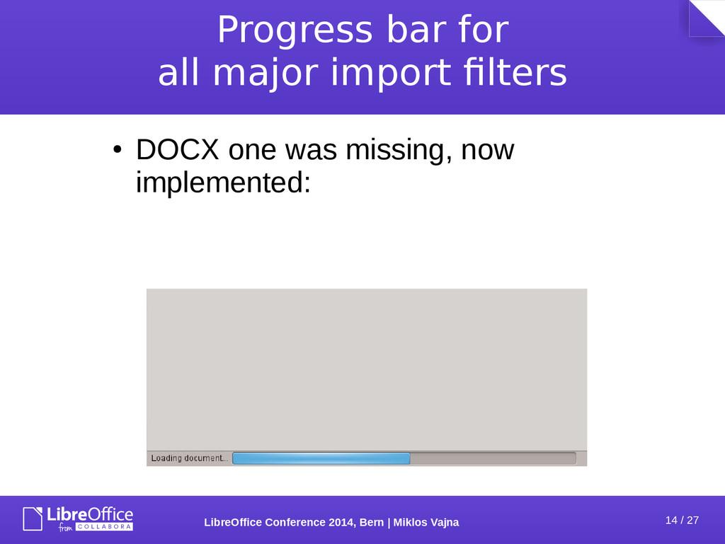 14 / 27 LibreOffice Conference 2014, Bern   Mik...