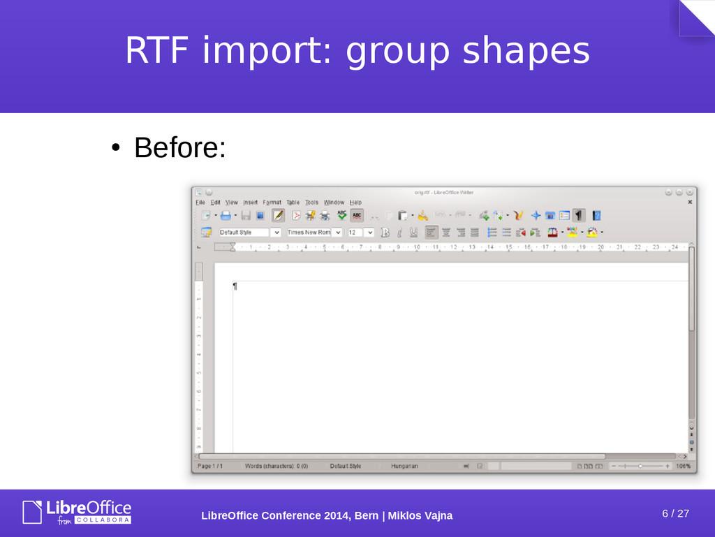 6 / 27 LibreOffice Conference 2014, Bern   Mikl...