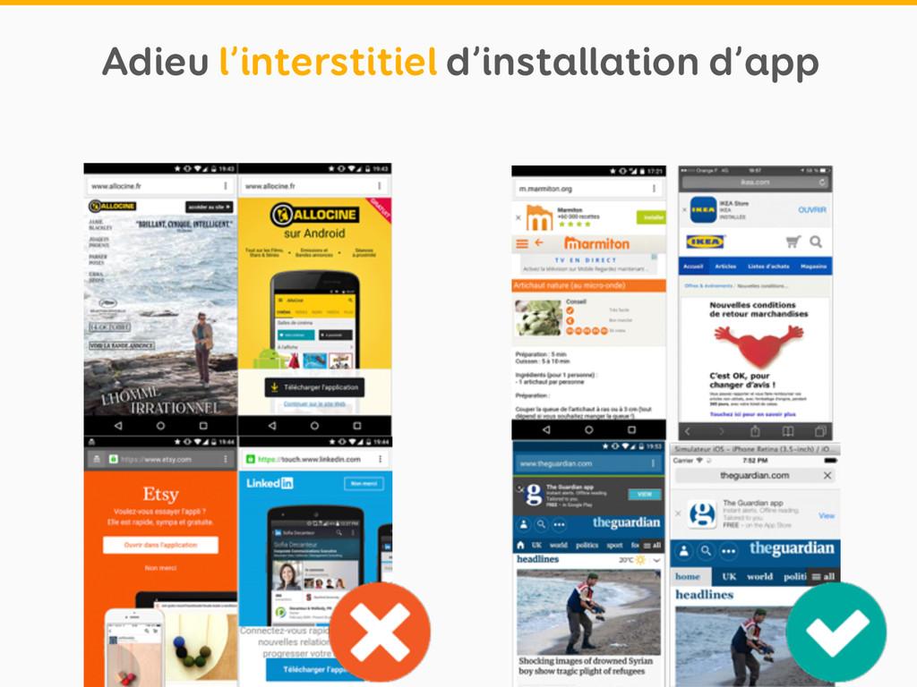 Adieu l'interstitiel d'installation d'app